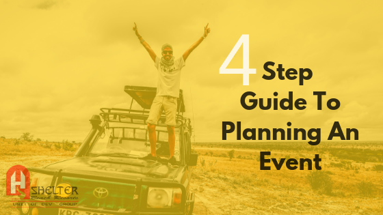 FOUR STEP GUIDE TO PLANNING AN EVENT