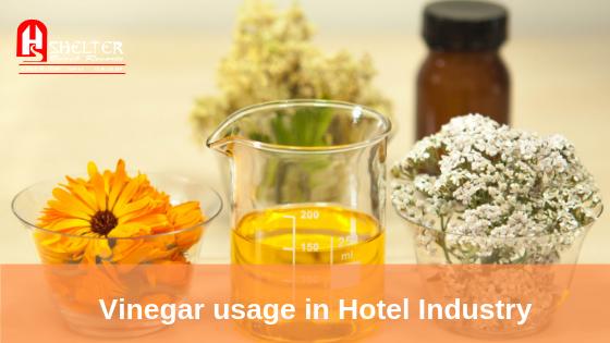 Vinegar usage in Hotel Industry