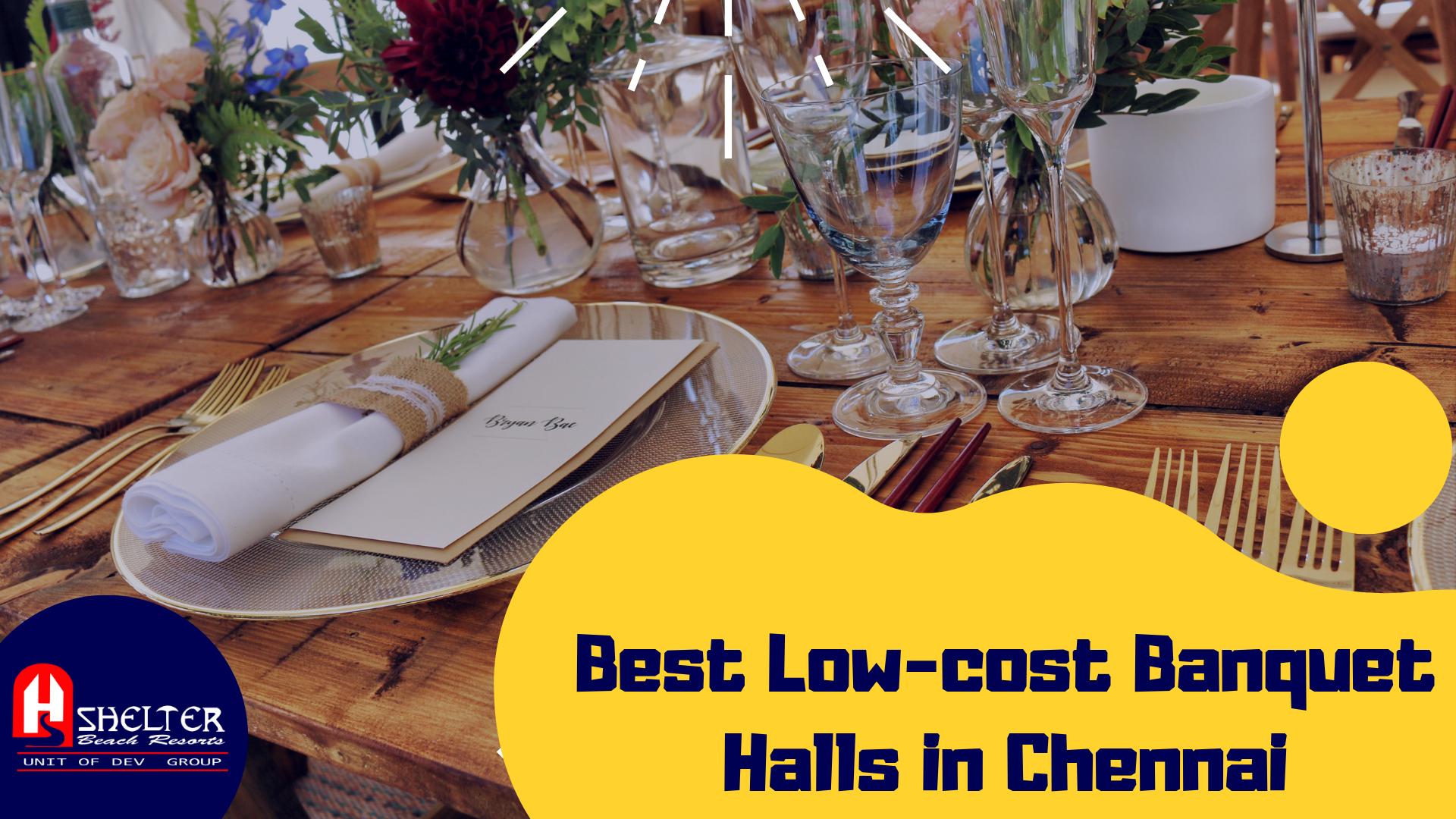 Best Low-cost Banquet Halls in Chennai